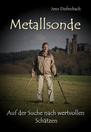 Metalldetektor Buch von Jens Diefenbach